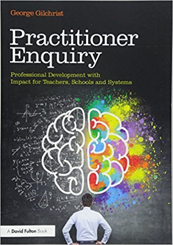 Practitioner enquiry - gilchrist